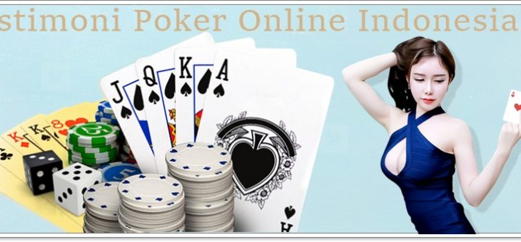 Testimoni Poker Online Indonesia